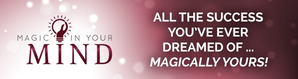 magic-in-your-mind-by-bob proctor-and-sandy-gallagher-9